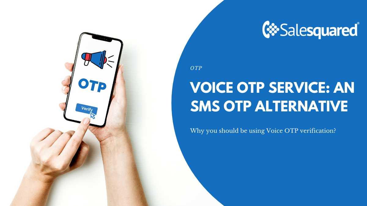 voice-otp-service-an-sms-otp-alternative
